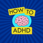 How To ADHD